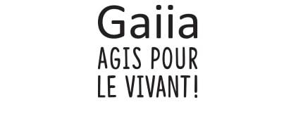 Avec Gaiia, Agis pour le vivant !